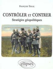 Controler Et Contrer Strategies Geopolitiques - Intérieur - Format classique