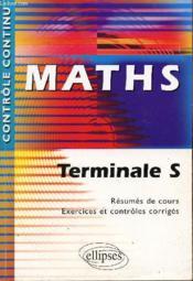 Controle Continu ; Mathématiques ; Terminales S - Couverture - Format classique