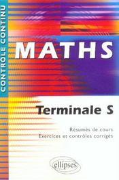 Controle Continu ; Mathématiques ; Terminales S - Intérieur - Format classique
