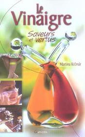 Le vinaigre, saveurs et vertus - Intérieur - Format classique