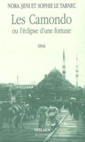 Les Camondo Ou L'Eclipse D'Une Fortune - Couverture - Format classique
