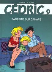Cédric t.9 ; parasite sur canapé - Intérieur - Format classique