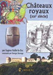 Chateaux royaux, xiii siecle - Intérieur - Format classique