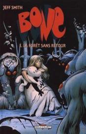 Bone T.1 ; La Foret Sans Retour - Couverture - Format classique