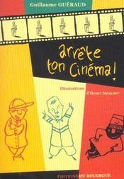 Arrete Ton Cinema ! - Intérieur - Format classique