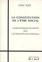 Constitution De L'Etre Social (La) - Couverture - Format classique