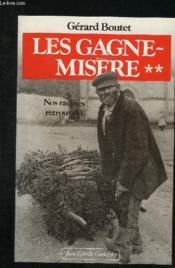 Les Gagne-Misere T.2 ; Nos Racines Retrouvees - Couverture - Format classique