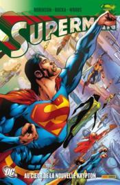 Superman, la nouvelle Krypton t.2 – scenario, James Robinson, Greg Rucka Geoff Johns et al. – ACHETER OCCASION – 16/03/2011