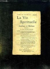 La Vie Spirituelle Tome Xviii N° 1. Avril - Septembre 1928. Ascetique Et Mystique. - Couverture - Format classique