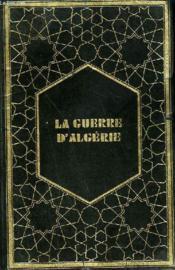 La Guerre D'Algerie En Images. - Couverture - Format classique