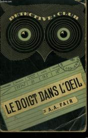 Le Doigt Dans L'Oeil. Collection Detective Club N° 33 - Couverture - Format classique