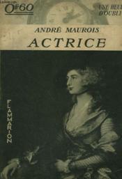 Actrice. Collection : Une Heure D'Oubli. - Couverture - Format classique