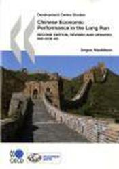 Vente livre :  Development centre studies ; chinese economic performance in the long run (2e édition)  - Collectif