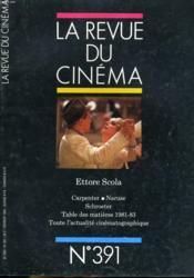 Revue De Cinema - Image Et Son N° 391 - Ettore Scola - Carpenter - Naruse - Schroeter - Table Des Matieres 1981-83 - Toutes L'Actualite Cinematographique... - Couverture - Format classique