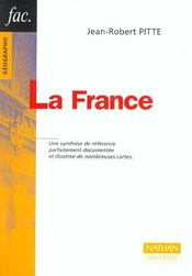 Vente livre :  La France ; 2e Edition  - Jean-Robert Pitte