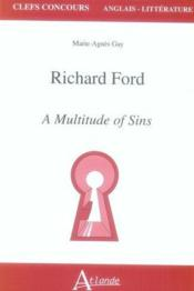 Vente livre :  Richard Ford ; a multitude of sins ; agreg  - Ma Gay