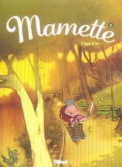 Mamette t.2 ; l'âge d'or - Intérieur - Format classique
