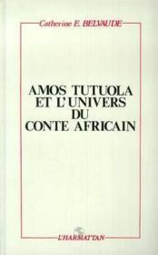 Amos Tutuola et l'univers du conte africain - Couverture - Format classique