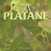 Le platane - Couverture - Format classique