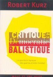 Critique de la démocratie balistique - Intérieur - Format classique