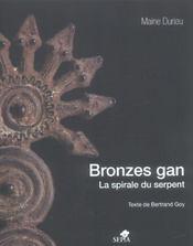 Bronzes gan ; la spirale du serpent - Intérieur - Format classique