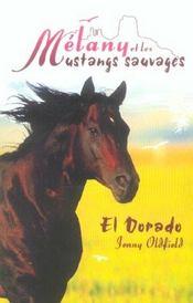 Melany Et Les Mustangs Sauvages-El Dorado - Intérieur - Format classique
