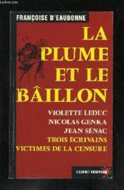 La Plume Et Le Baillon - Couverture - Format classique