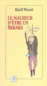 Le Malheur D'Etre Un Skrake - Intérieur - Format classique