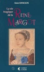 Vie Tragique De Reine Margot - Couverture - Format classique