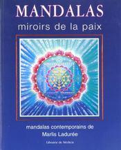Mandala miroir de la paix - Intérieur - Format classique