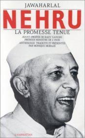 Jawaharlal Nehru ; la promesse tenue - Couverture - Format classique