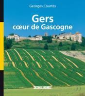 Gers, coeur de gascogne - Couverture - Format classique