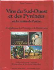 Vins Du Sud Ouest Et Des Pyrenees - Couverture - Format classique