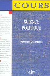 Science Politique ; 4e Edition  - Dominique Chagnollaud