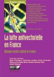 Vente  La lutte antivectorielle en france. disease vector control in france. version bi  - Fontenille Lagn - Fontenille/Lagn