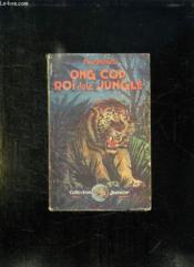 Ong Cop Roi De La Jungle. - Couverture - Format classique