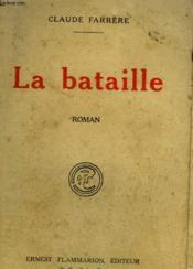 La Bataille. - Couverture - Format classique