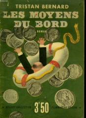 Les Moyens Du Bord. Collection : Select Collection N°181 - Couverture - Format classique