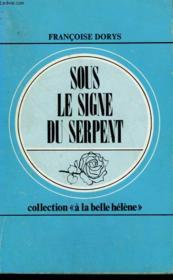 Sous Le Signe Du Serpent. Collection : A La Belle Helene N° 54 - Couverture - Format classique