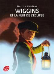 Wiggins ; la nuit de l'éclipse - Couverture - Format classique