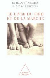 Le Livre Du Pied Et De La Marche - Intérieur - Format classique