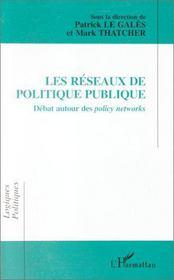 Les réseaux de politique publique - Intérieur - Format classique
