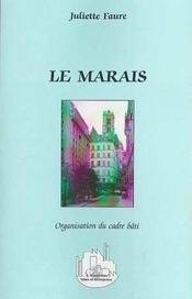 Le Marais ; organisation du cadre bâti - Intérieur - Format classique