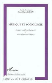 Musique Et Sociologie ; Enjeux Methodologiques Et Approches Empiriques - Intérieur - Format classique