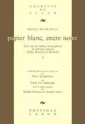Papier Blanc Encre Noire - Intérieur - Format classique