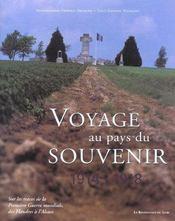VOYAGE AU PAYS DU SOUVENIR. Sur les traces de la Première Guerre mondiale, des Flandres à l'Alsace - Intérieur - Format classique