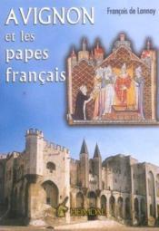Avignon et les papes francais - Couverture - Format classique