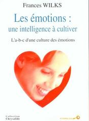 Les emotions ; une intelligence a cultiver - Intérieur - Format classique