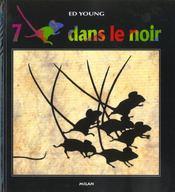 7 Souris Dans Le Noir - Intérieur - Format classique