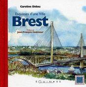 Brest ; esquisses d'une ville - Intérieur - Format classique
